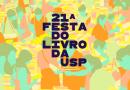 Literatura | Festa do Livro da USP 2019 vai até sábado, dia 30 de novembro