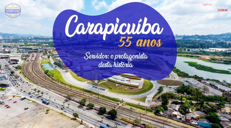 Carapicuíba completa 55 anos. Apesar dos problemas, temos orgulho da nossa cidade!