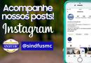 Instagram | Acompanhem as postagens do Sindicato em @sindfusmc