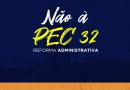 Produzimos materiais para conscientização das maldades da PEC 32